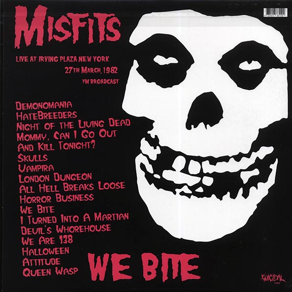 Misfits - We Bite: Live At Irving Plaza, New York, 27th March 1982