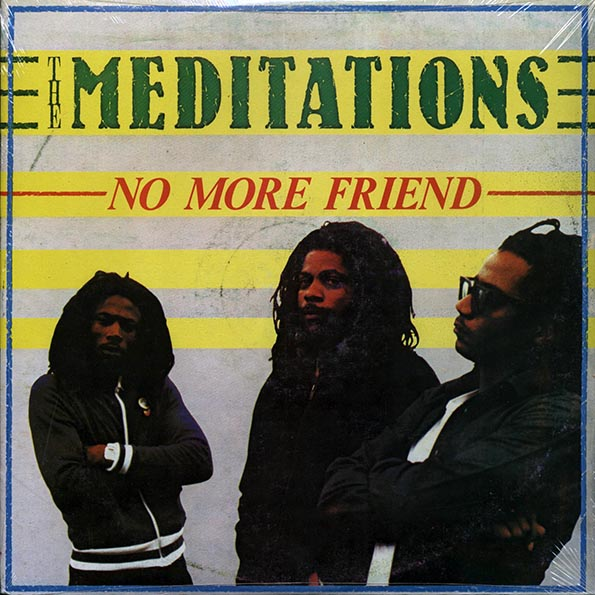 Meditations, The - No More Friend