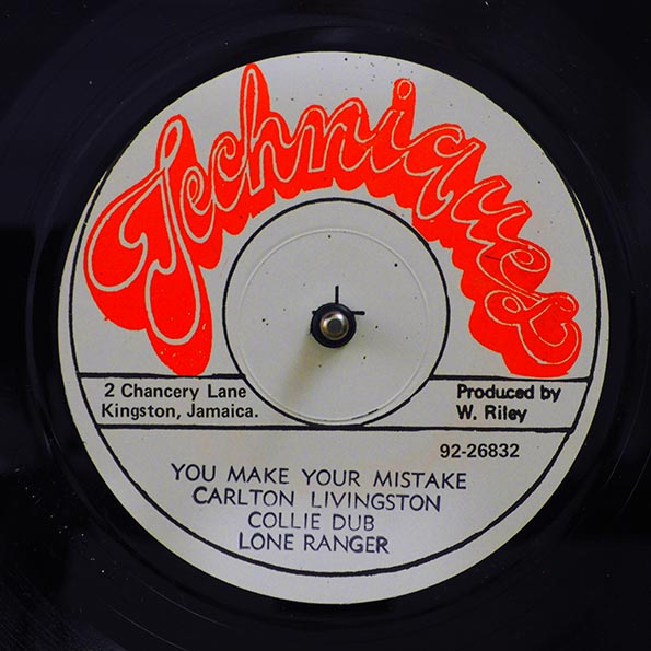 Carlton Livingston - You Make Your Mistake; Lone Ranger - Collie Dub  /  Lone Ranger - Rose Marie (Extended Mix)