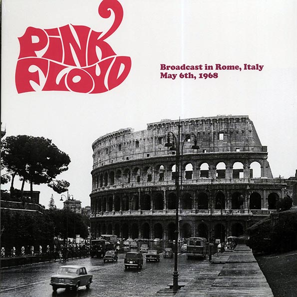 Pink Floyd - Broadcast In Rome, Italy, May 6th, 1968
