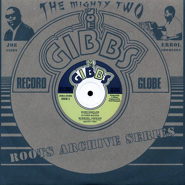 Sylford Walker - Burn Babylon; Mighty Two - Burning Version  /  Sylford Walked - Jah Golden Pen; Mighty Two - Golden Dub