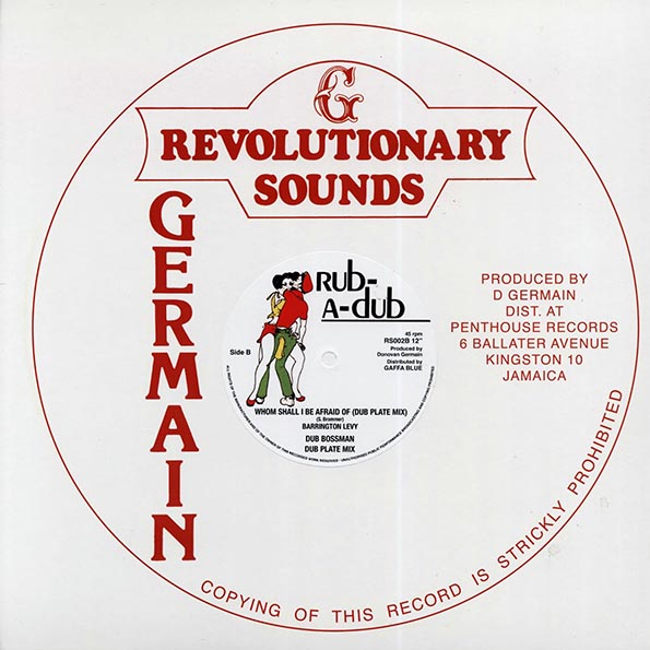 Barrington Levy - Whom Shall I Be Afraid Of  /  Barrington Levy - Whom Shall I Be Afraid Of (Dub Plate Mix); Revolutionaries - Dub BossMan (Dub Plate Mix)