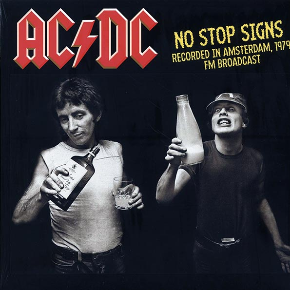 AC/DC - No Stop Signs: Recorded In Amsterdam, 1979 FM Broadcast