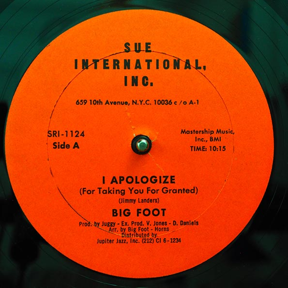Big Foot - Apologize (For Taking You For Granted)  /  Big Foot - Watch Your Step (In This Society)