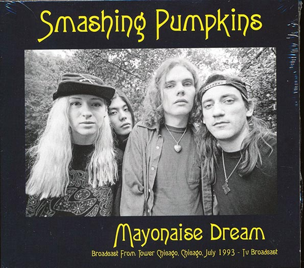 Smashing Pumpkins - Mayonaise Dream: Broadcast From Tower Records, July 1993 TV Broadcast