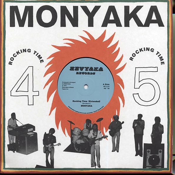 Monyaka - Rocking Time (Extended Mix)  /  Monyaka - Rocking Time (Vocal Dub); Monyaka - Rocking Time (Dubwise)